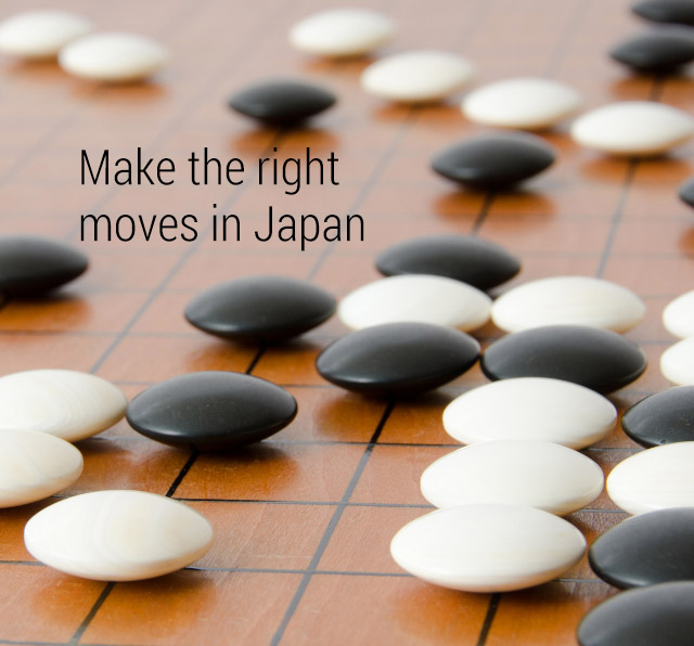 Make the right moves in Japan